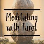 meditating with tarot
